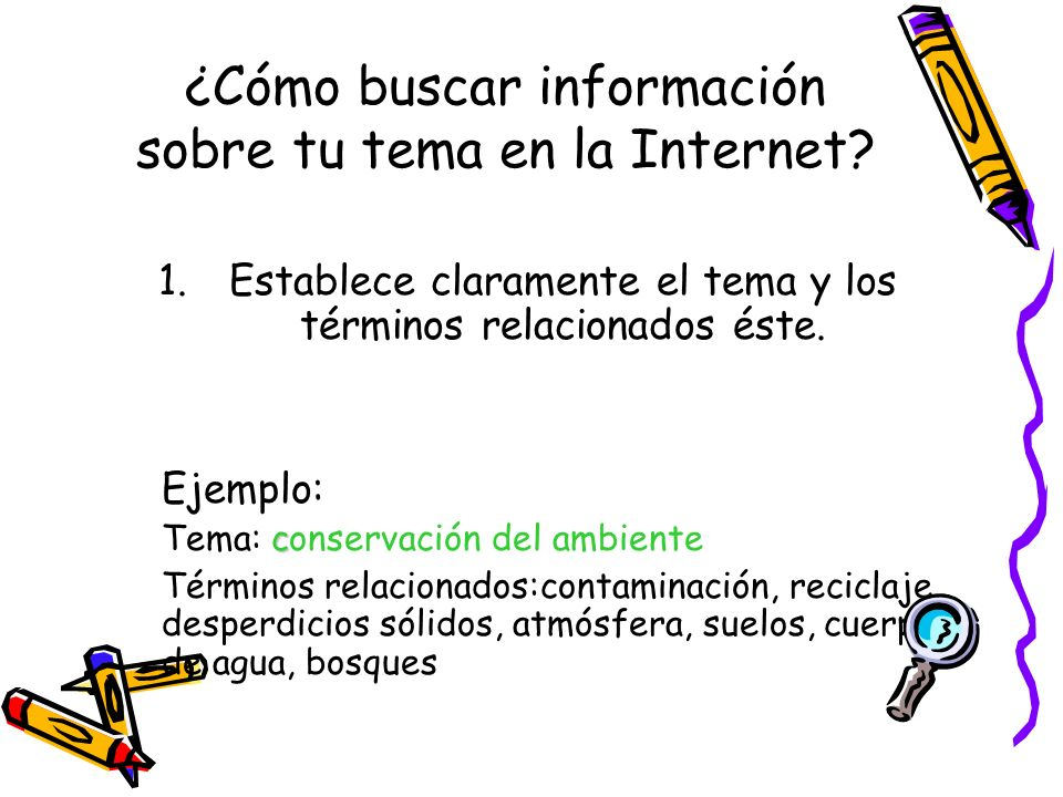 ¿Cómo buscar información sobre tu tema en la Internet