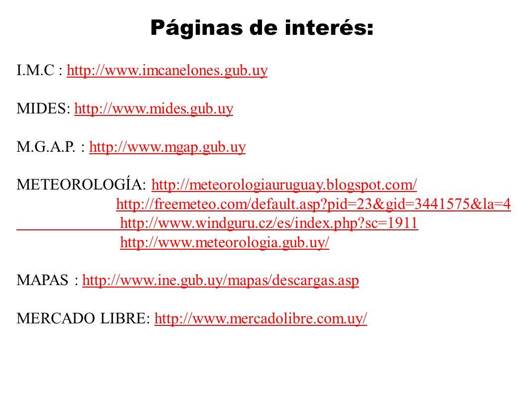 Páginas de interés: I.M.C : http://www.imcanelones.gub.uy