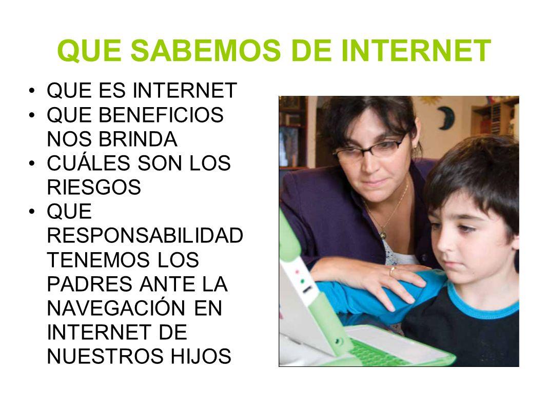 QUE SABEMOS DE INTERNET