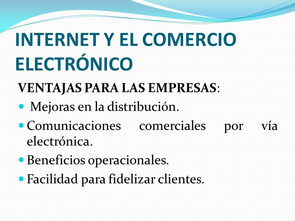 INTERNET Y EL COMERCIO ELECTRÓNICO