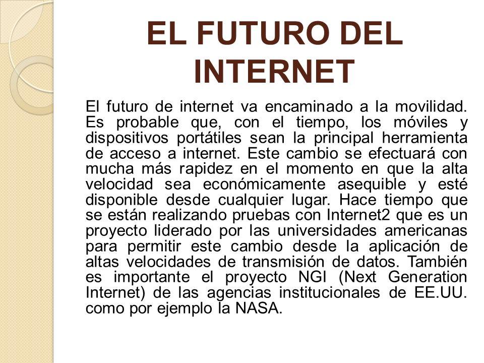 EL FUTURO DEL INTERNET