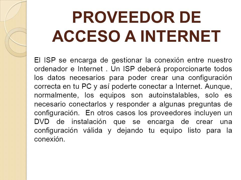PROVEEDOR DE ACCESO A INTERNET