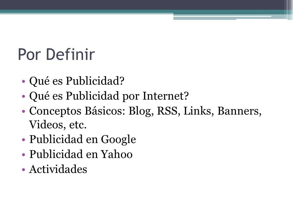 Por Definir Qué es Publicidad Qué es Publicidad por Internet