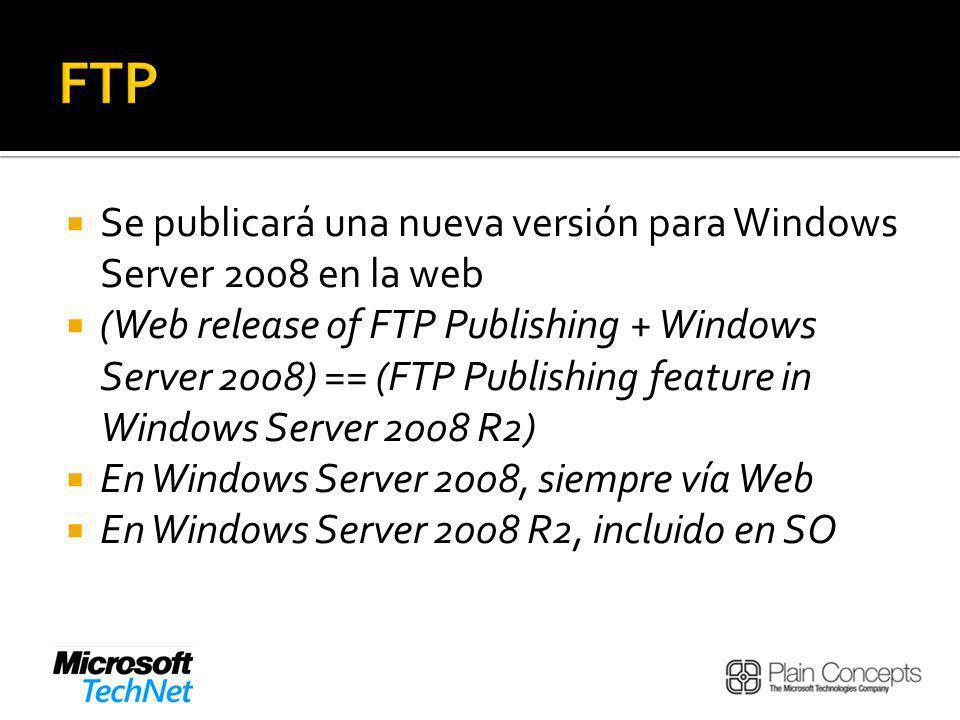 FTP Se publicará una nueva versión para Windows Server 2008 en la web