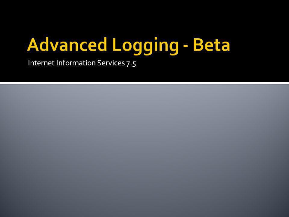 Advanced Logging - Beta