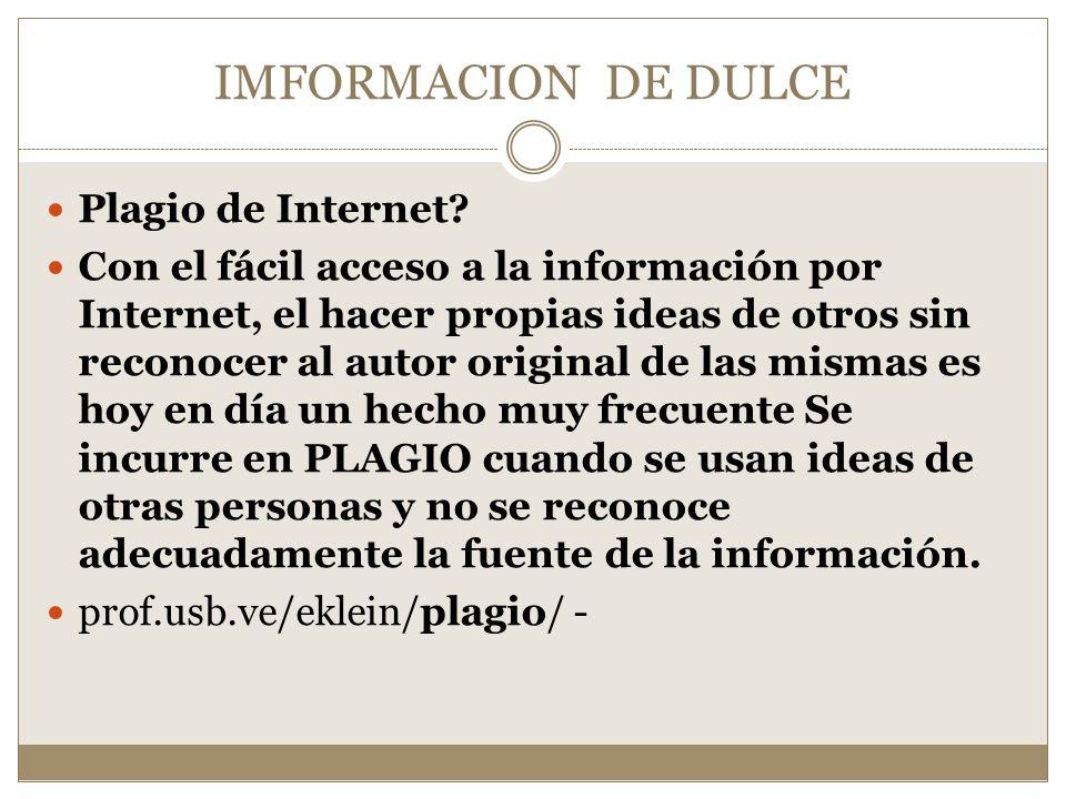 IMFORMACION DE DULCE Plagio de Internet