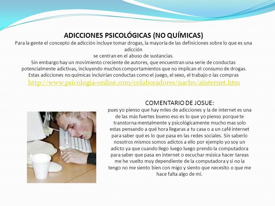 ADICCIONES PSICOLÓGICAS (NO QUÍMICAS)