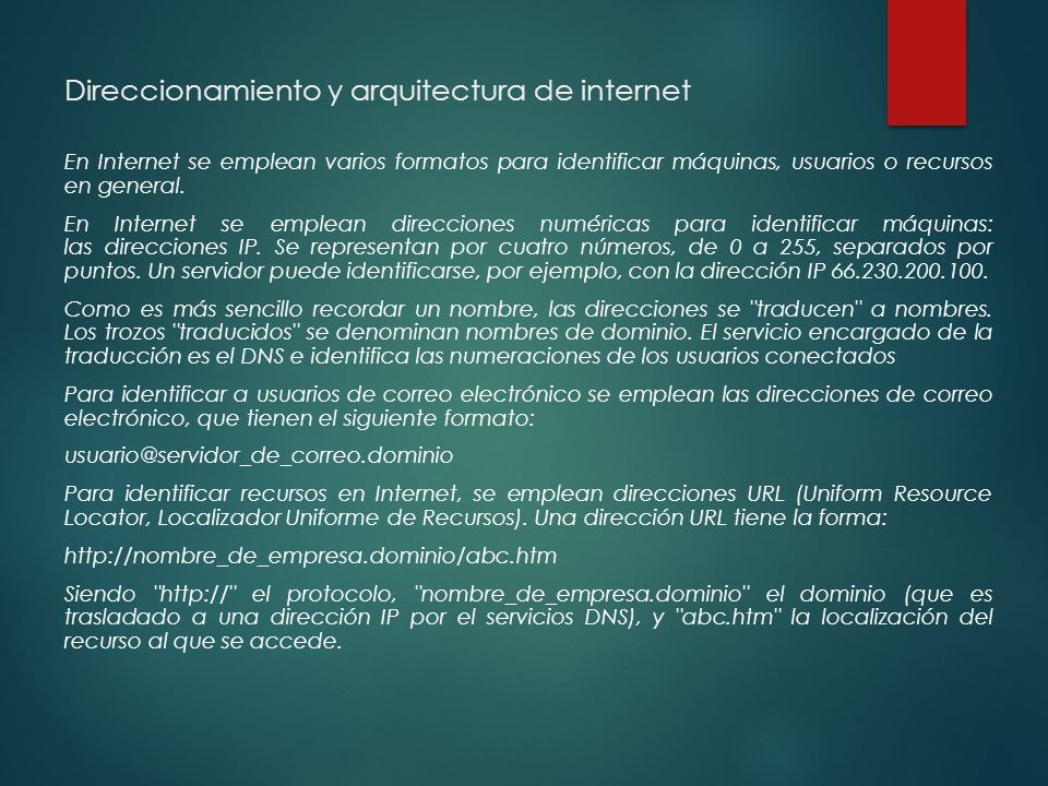 Direccionamiento y arquitectura de internet
