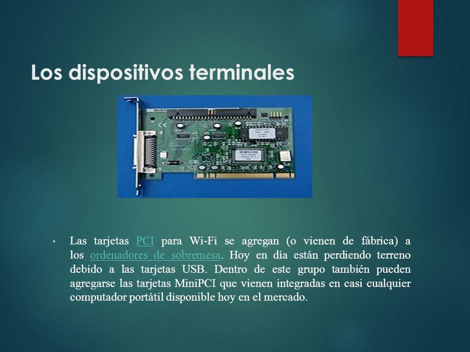 Los dispositivos terminales