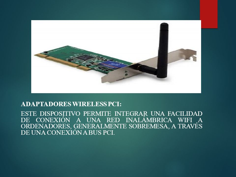 Adaptadores wireless PCI: