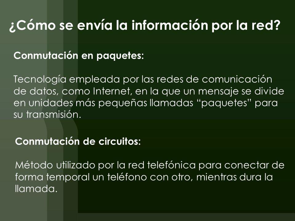 ¿Cómo se envía la información por la red