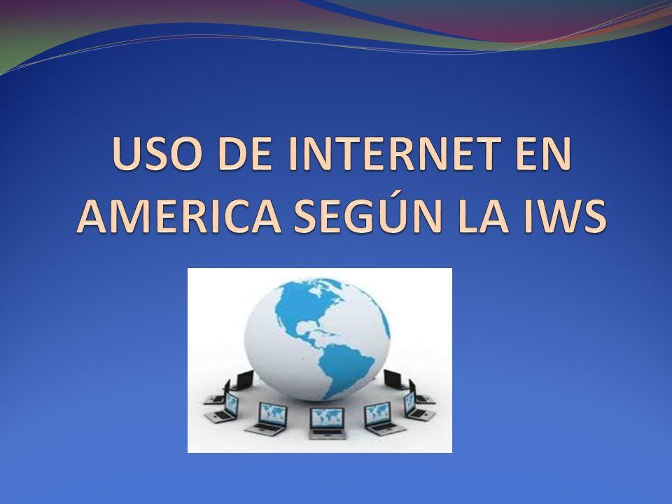 USO DE INTERNET EN AMERICA SEGÚN LA IWS
