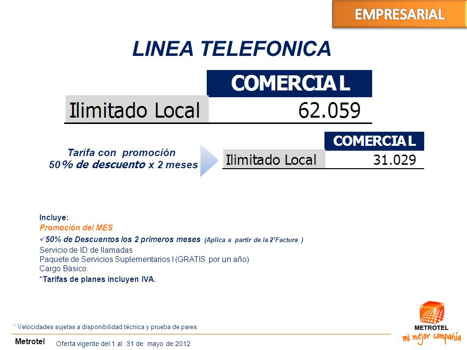 LINEA TELEFONICA EMPRESARIAL BA X PAR Tarifa con promoción