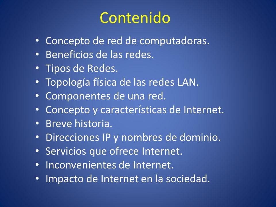 Contenido Concepto de red de computadoras. Beneficios de las redes.