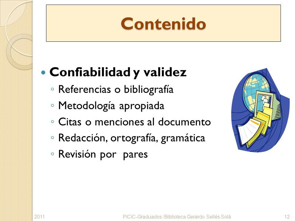 Contenido Confiabilidad y validez Referencias o bibliografía
