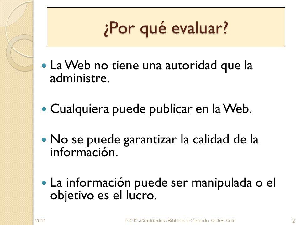 ¿Por qué evaluar La Web no tiene una autoridad que la administre.