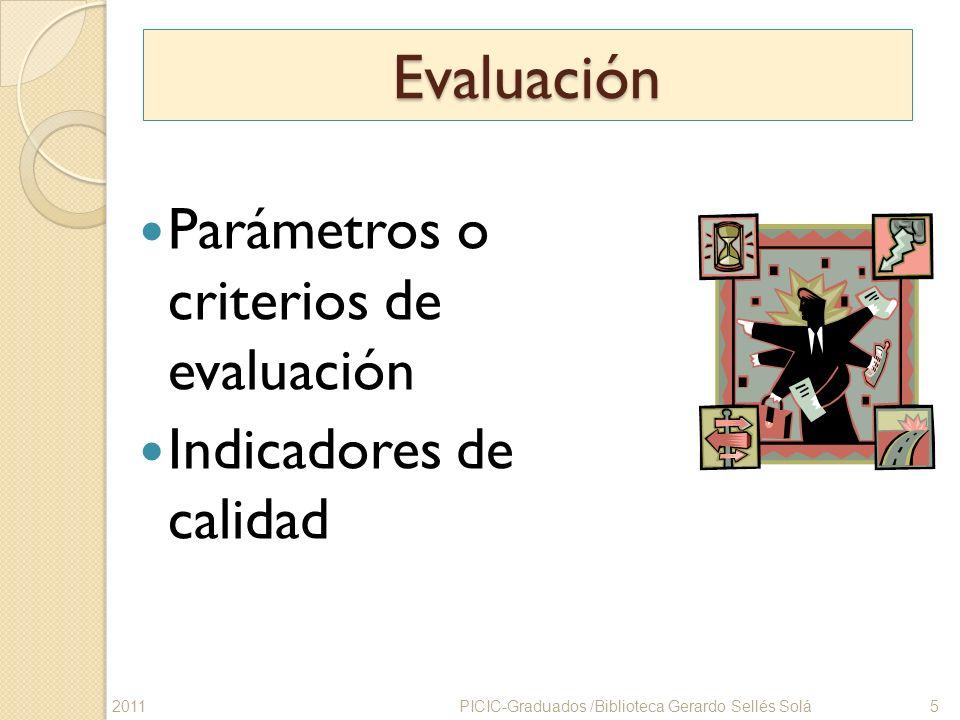 Evaluación Parámetros o criterios de evaluación Indicadores de calidad