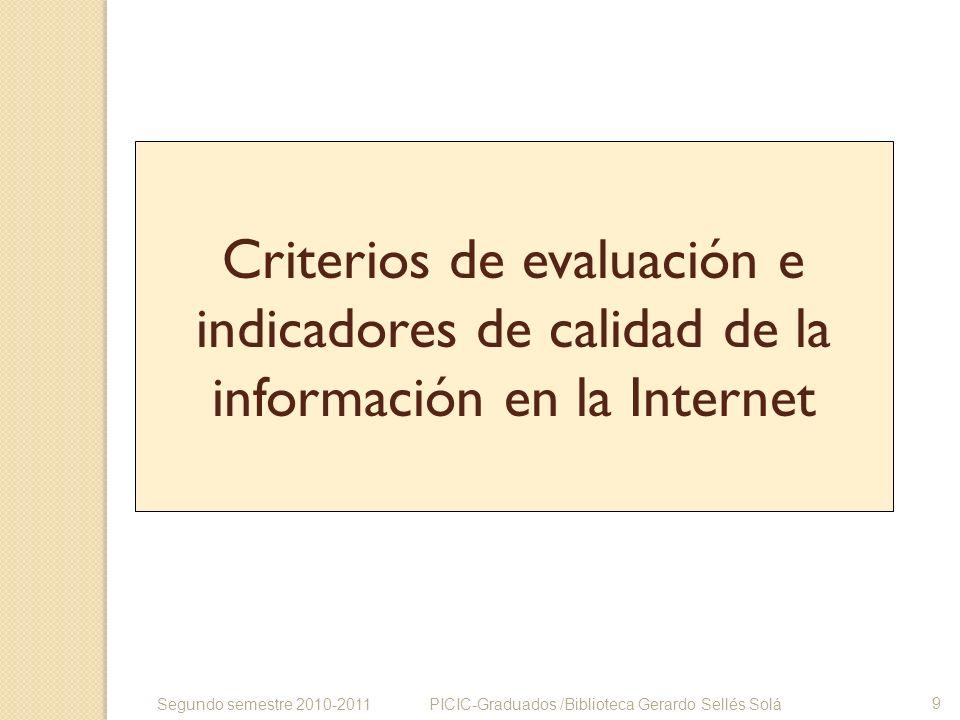 Criterios de evaluación e indicadores de calidad de la información en la Internet