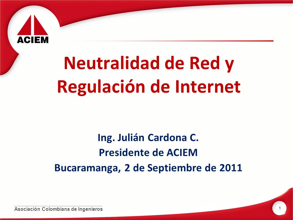 Neutralidad de Red y Regulación de Internet