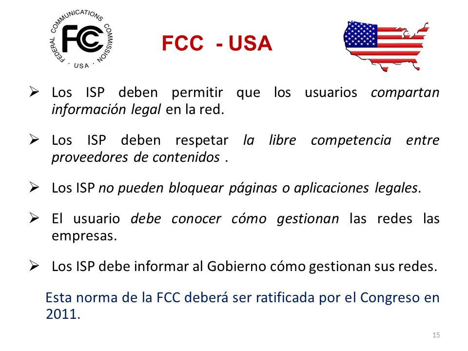FCC - USA Los ISP deben permitir que los usuarios compartan información legal en la red.