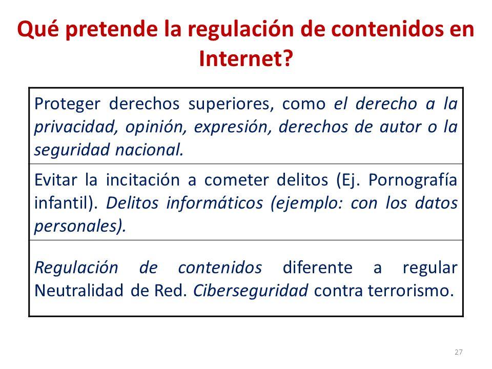 Qué pretende la regulación de contenidos en Internet