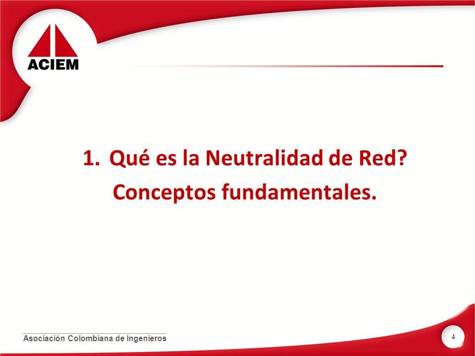 Qué es la Neutralidad de Red