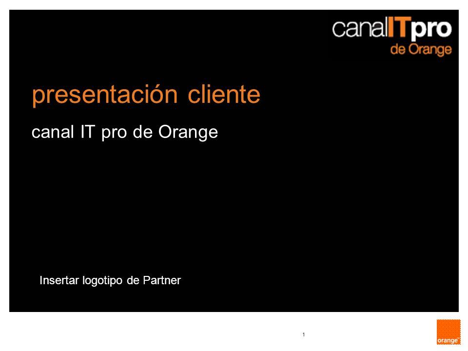 presentación cliente canal IT pro de Orange