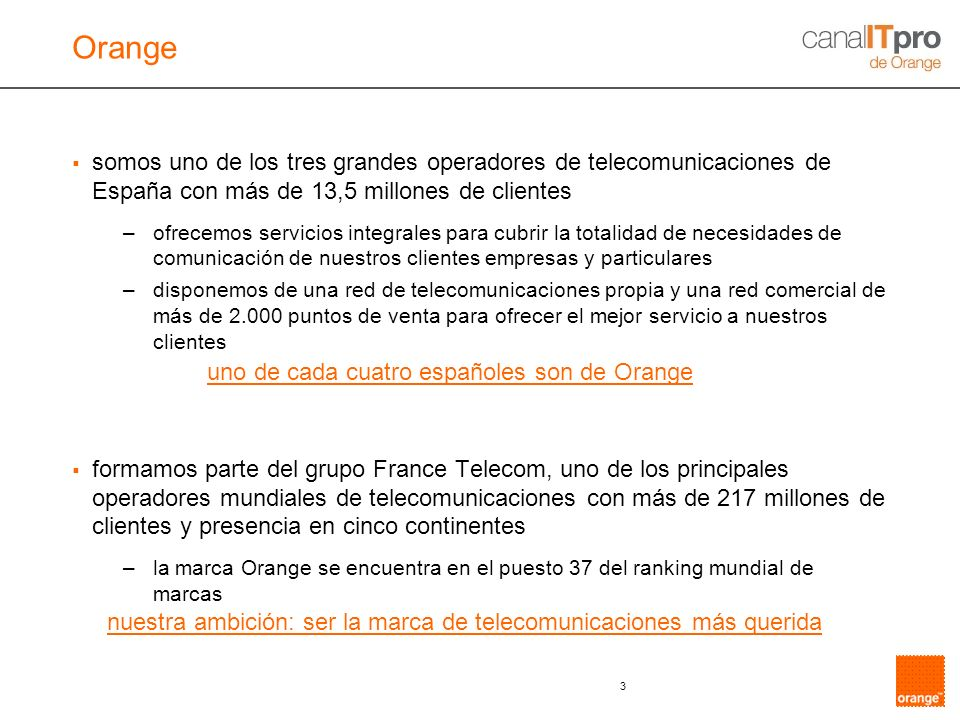 nuestra ambición: ser la marca de telecomunicaciones más querida