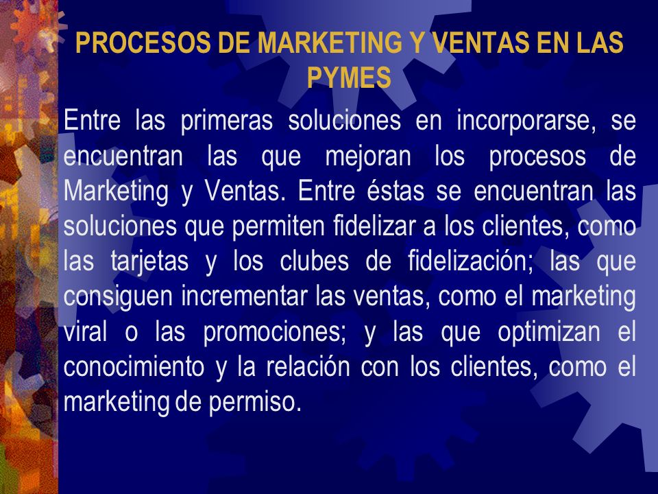 PROCESOS DE MARKETING Y VENTAS EN LAS PYMES