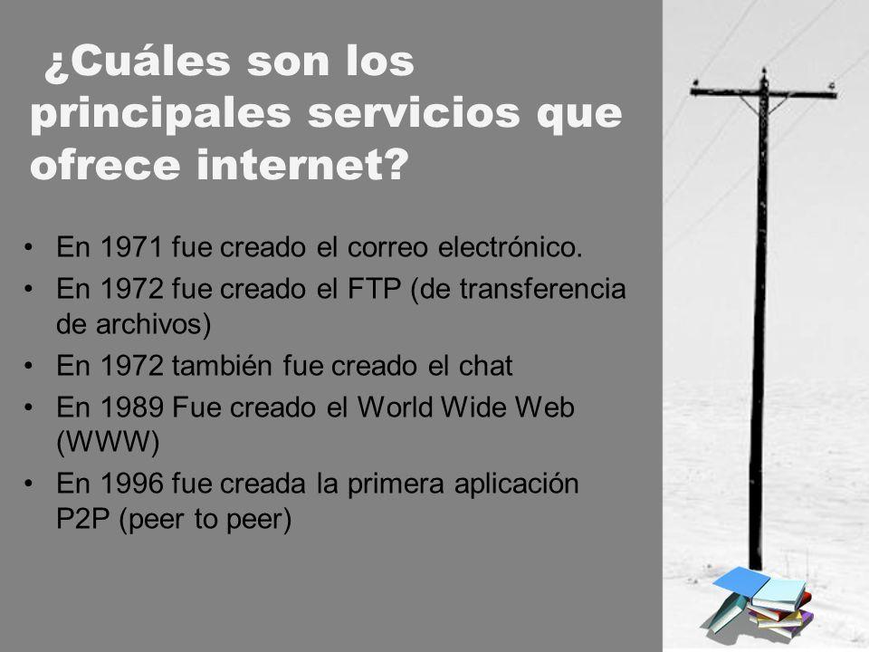 ¿Cuáles son los principales servicios que ofrece internet