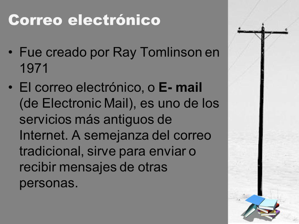 Correo electrónico Fue creado por Ray Tomlinson en 1971