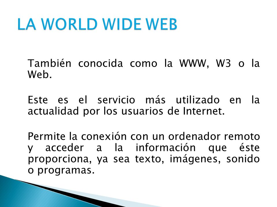 LA WORLD WIDE WEB