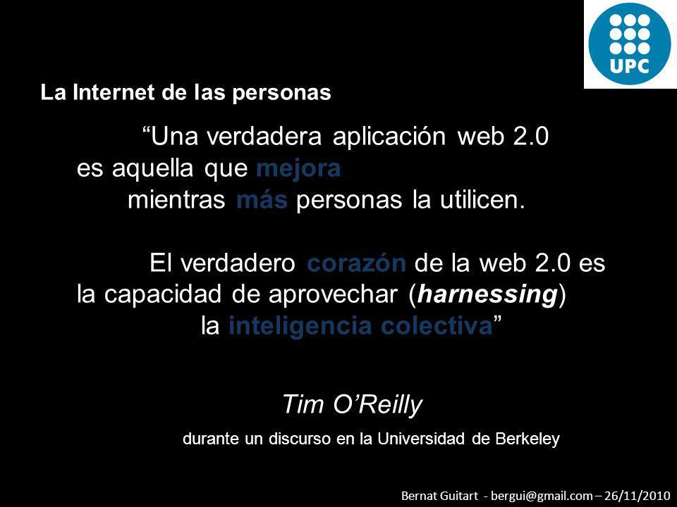 Una verdadera aplicación web 2.0 es aquella que mejora