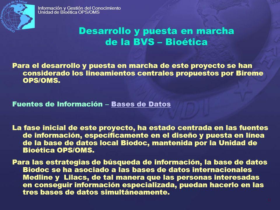 Desarrollo y puesta en marcha de la BVS – Bioética