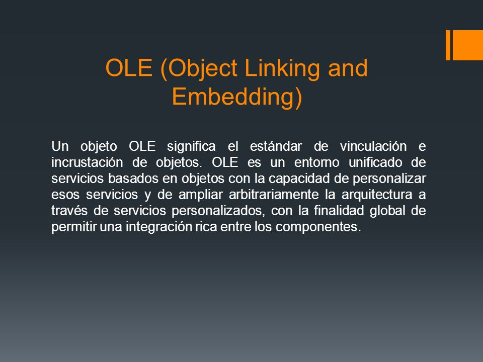 OLE (Object Linking and Embedding)