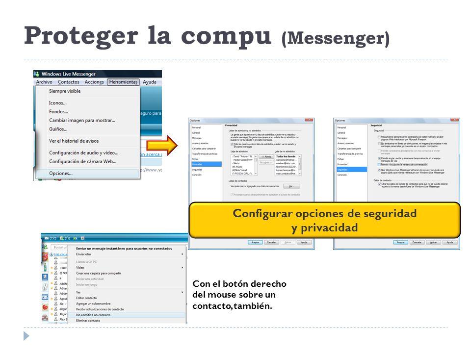 Proteger la compu (Messenger)