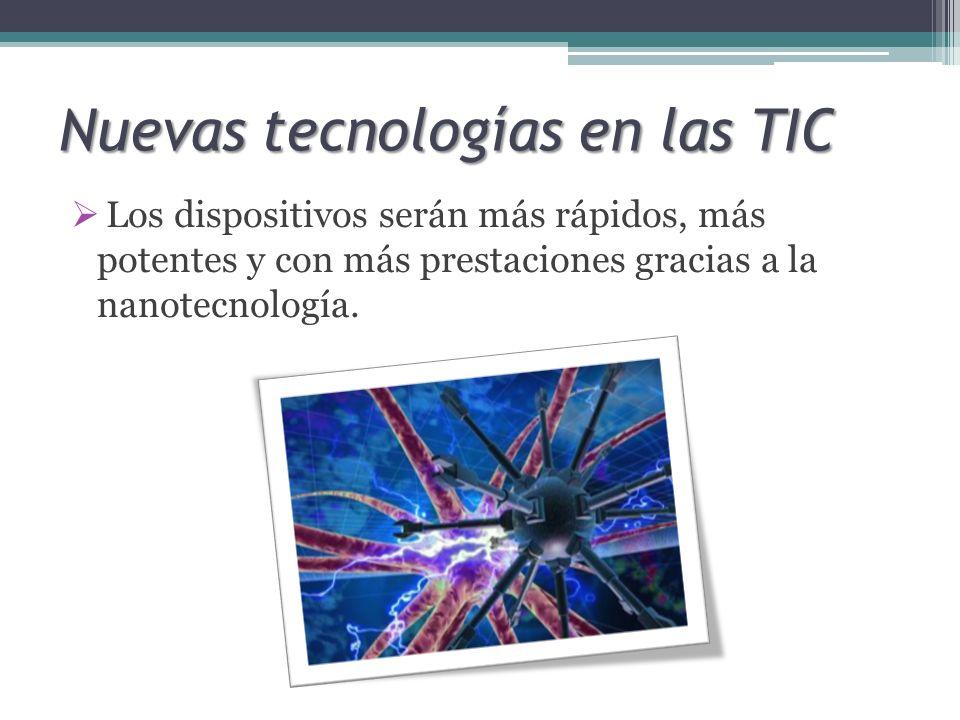 Nuevas tecnologías en las TIC