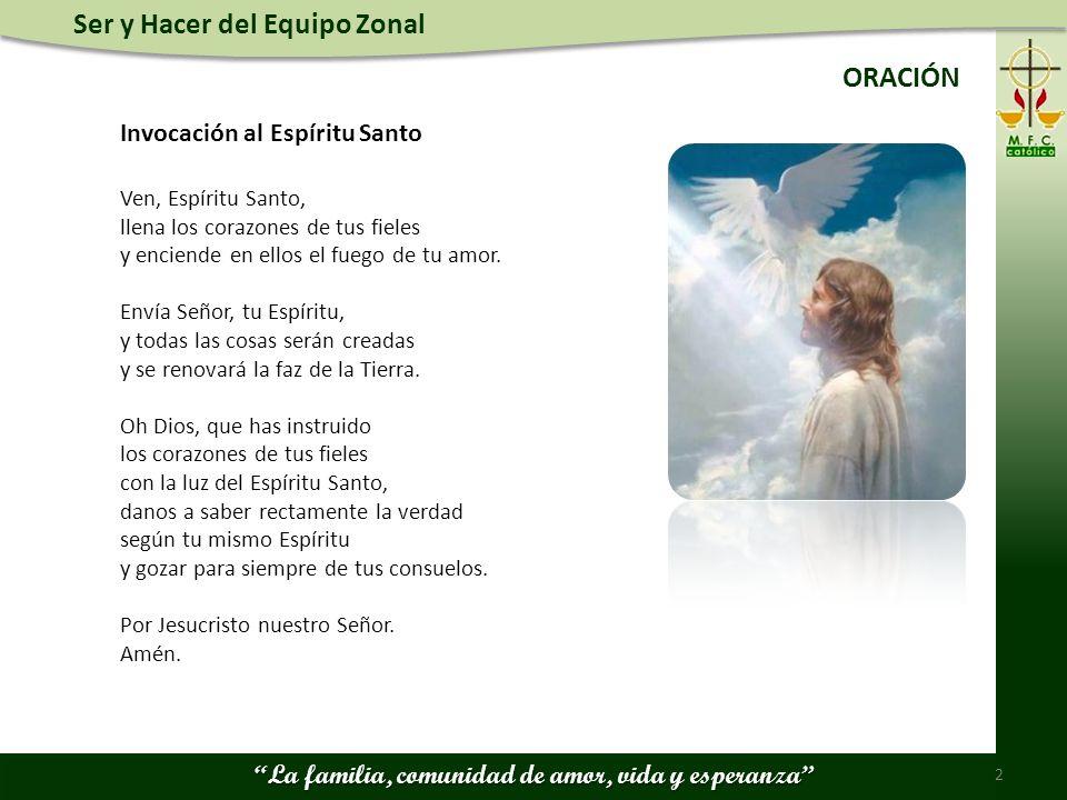 ORACIÓN Invocación al Espíritu Santo Ven, Espíritu Santo,