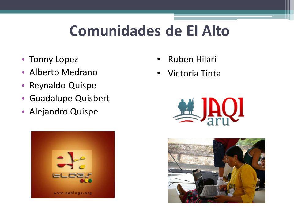 Comunidades de El Alto Tonny Lopez Alberto Medrano Reynaldo Quispe
