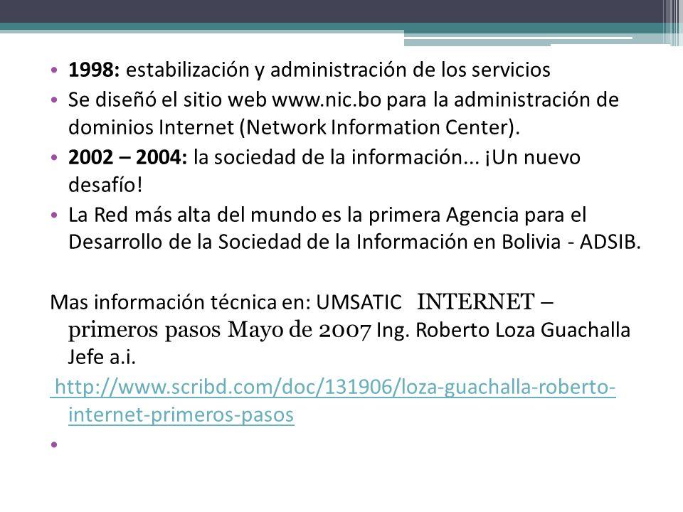 1998: estabilización y administración de los servicios
