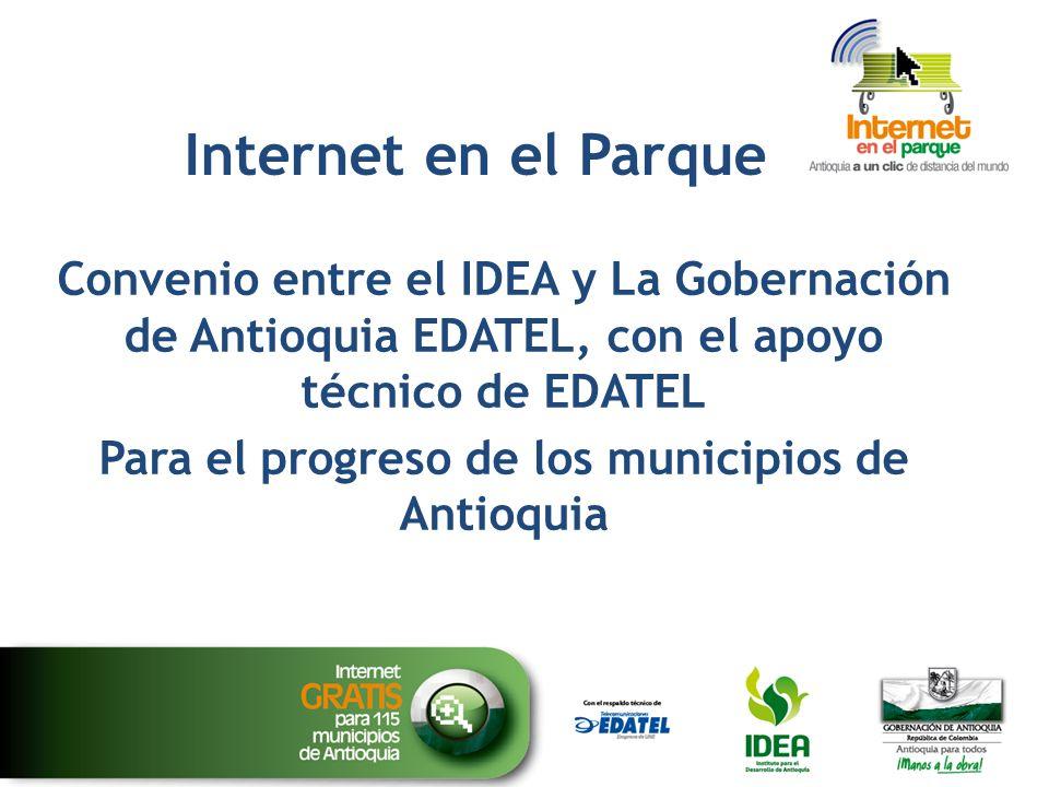 Para el progreso de los municipios de Antioquia