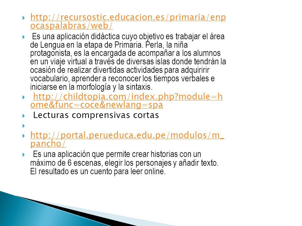 http://recursostic.educacion.es/primaria/enp ocaspalabras/web/