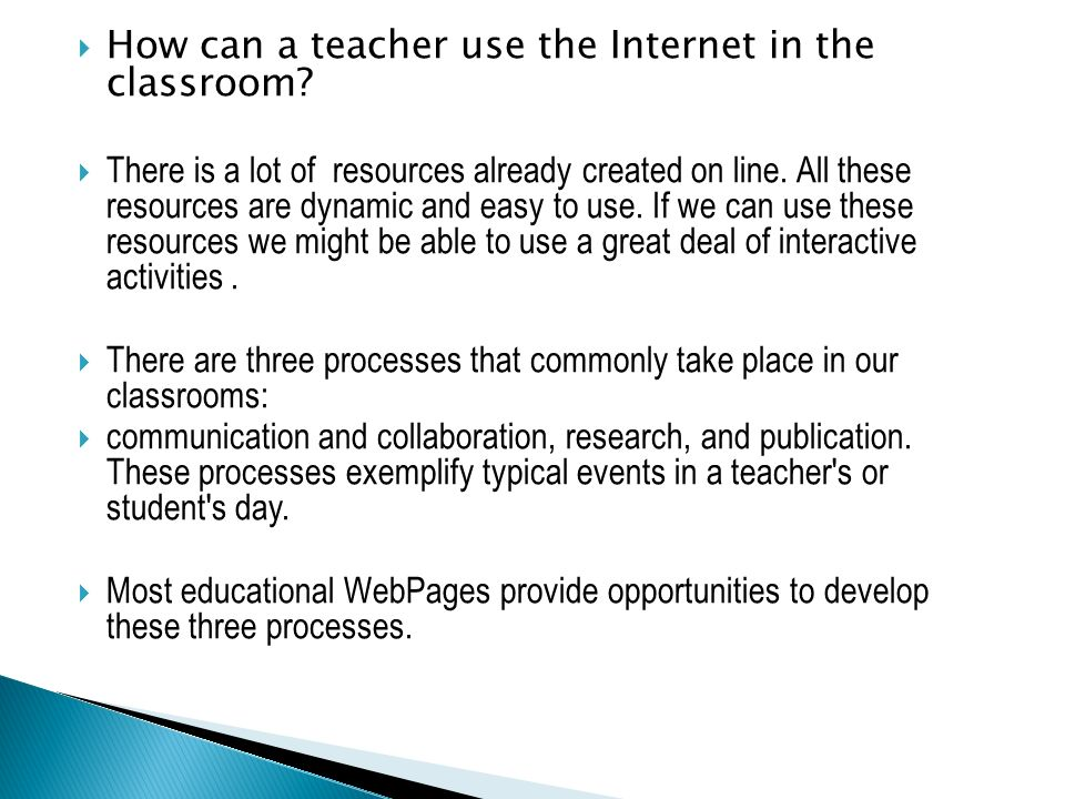 How can a teacher use the Internet in the classroom