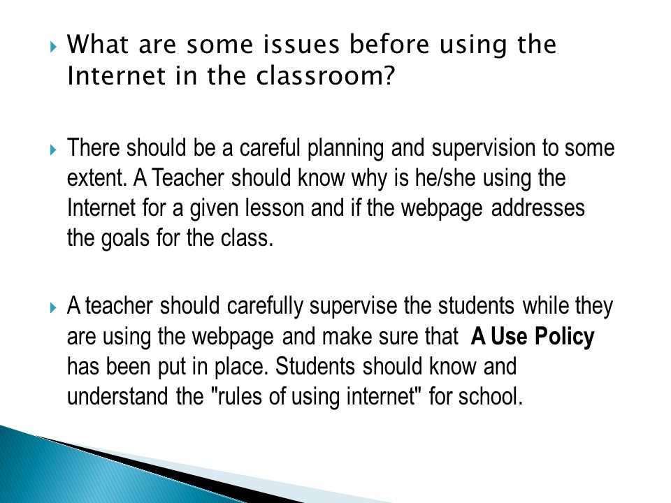 What are some issues before using the Internet in the classroom
