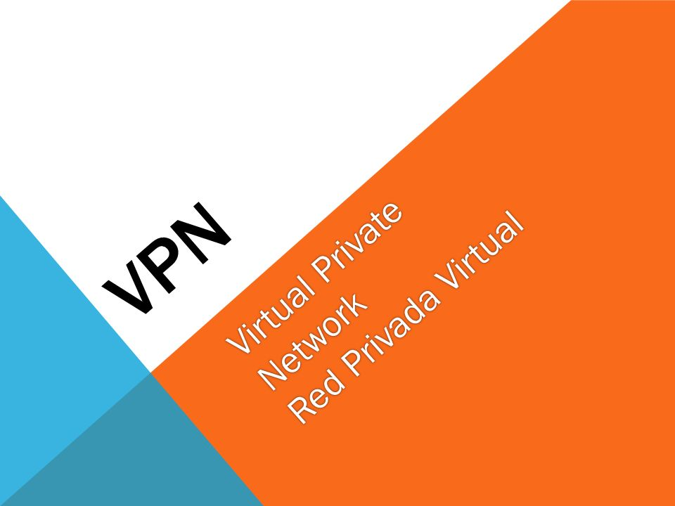 VPN Virtual Private Network Red Privada Virtual
