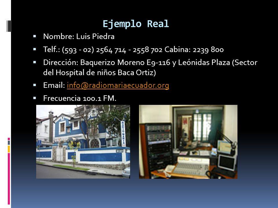 Ejemplo Real Nombre: Luis Piedra