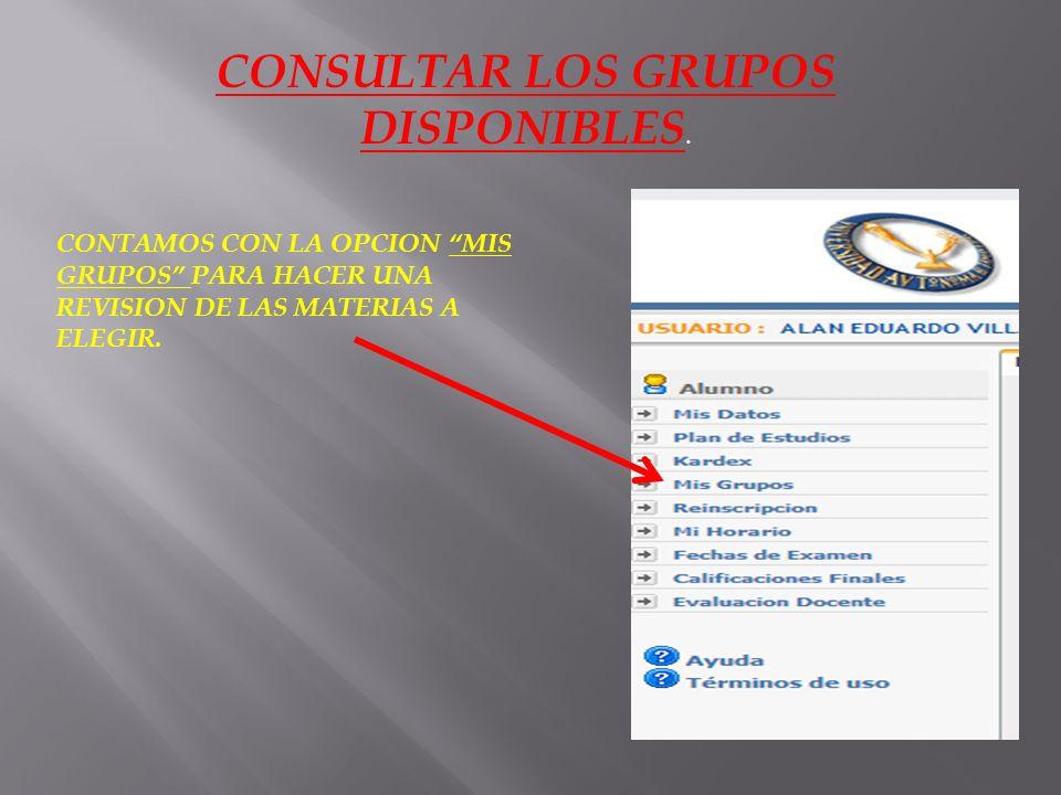CONSULTAR LOS GRUPOS DISPONIBLES.