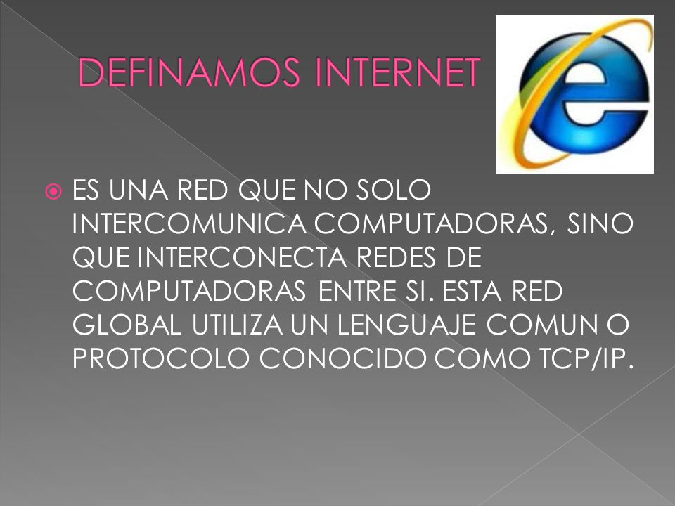 DEFINAMOS INTERNET