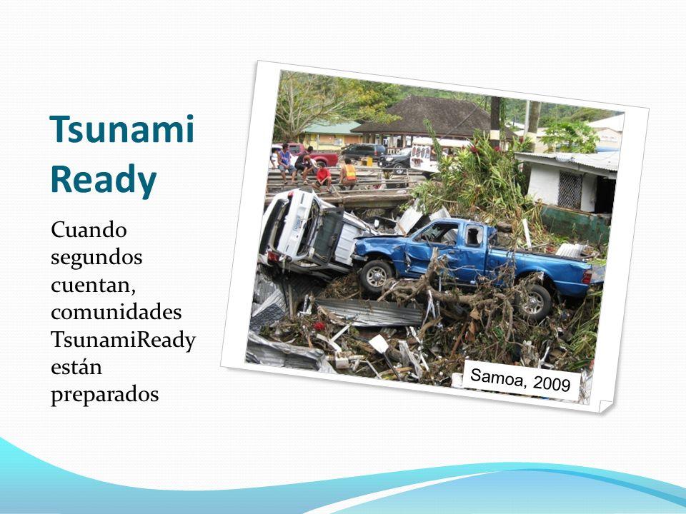 TsunamiReady Cuando segundos cuentan, comunidades TsunamiReady están preparados Samoa, 2009