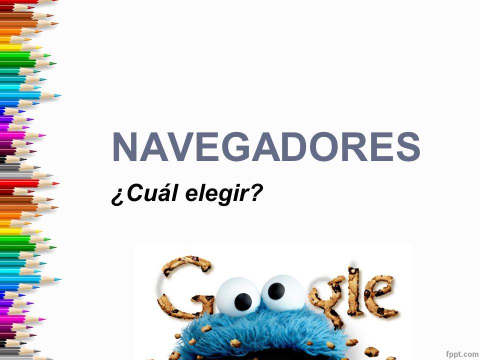navegadores ¿Cuál elegir